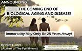 #10: Announcing The Coming End of Biological Aging And Disease: Read About 24 Major Diseases Already Targeted with Regenerative Stem Cell Therapy!