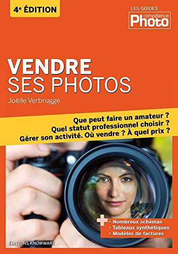 Vendre ses photos, 4ème édition
