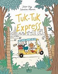 Tuk-tuk express par Didier Lévy