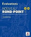 Les évaluations de Nouveau Rond-Point 1 (A1-A2): Livre + CD-ROM audio. Livre + CD Audio-ROM
