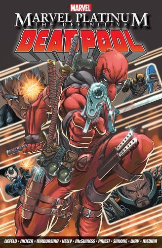 marvel-platinum-the-definitive-deadpool-by-fabian-nicieza-2015-12-07