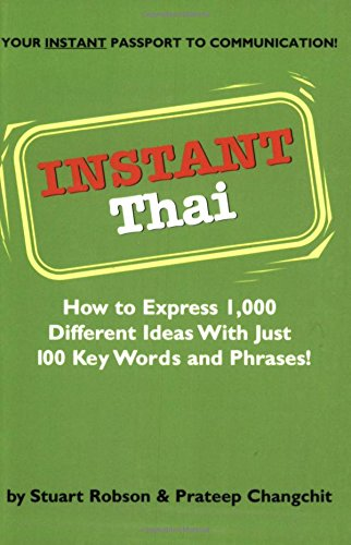 instant-thai-how-to-express-1000-different-ideas-with-just-100-key-words-and-phrases-instant-phraseb