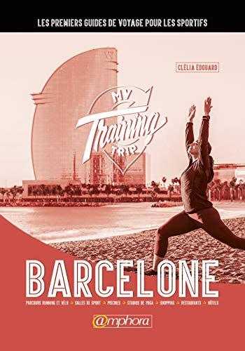 My Training Trip - Barcelone