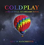 Coldplay A HEAD FULL OF DREAMS TOUR 2016 2CD set full show in Manchester