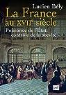 La France au XVIIe siècle par Bély
