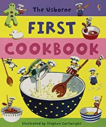 First Cookbook (Usborne First Cookbooks)