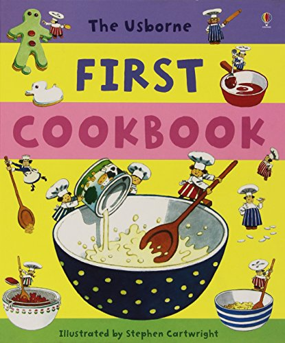 First Cookbook (Usborne First Cookbooks)