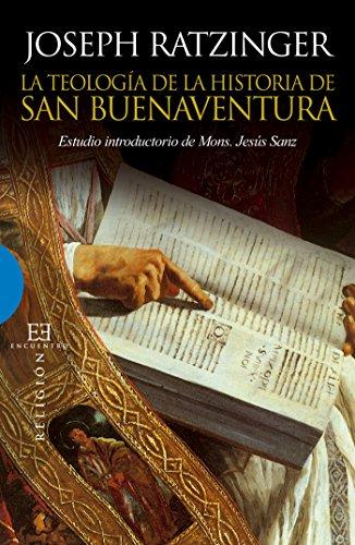La teología de la historia de San Buenaventura: Estudio