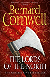The Lords of the North (The Last Kingdom Series, Book 3) (The Warrior Chronicles/Saxon Stories) (English Edition)