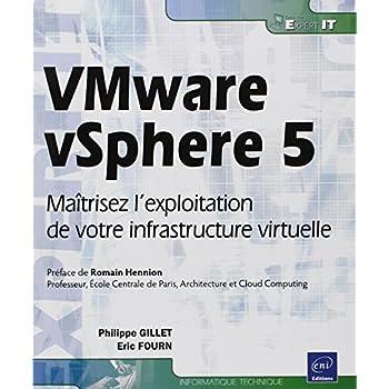 VMware vSphere 5 - Maîtrisez l'exploitation de votre infrastructure virtuelle