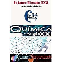 La Química del Futuro (Un Futuro Diferente nº 131)