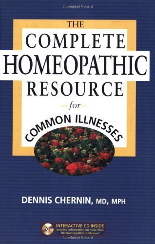 Complete Homeopathic Resource for Common Illnesses by Dennis Chernin (31-Oct-2006) Paperback