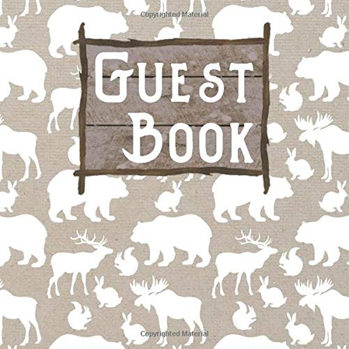 Guest Book: Woodland Mountain Animals Guest Log Notebook for Guest House Vacation Rental Lodge  White and Tan (GB 8.5