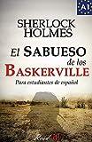 El sabueso de los Baskerville para estudiantes de español: The hound of the Baskervilles for Spanish learners (Read in Spanish, Band 2) - Arthur Conan Doyle, J.A. Bravo