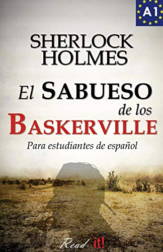 El sabueso de los Baskerville para estudiantes de español: The hound of the Baskervilles for Spanish learners: Volume 2 (Read in Spanish) por Arthur Conan Doyle
