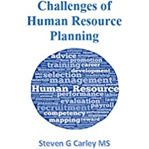 Challenges of Human Resource Planning (English Edition)
