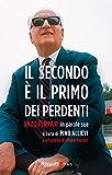 Il secondo è il primo dei perdenti: Enzo Ferrari in parole sue (Management)
