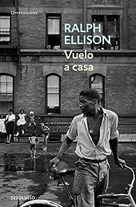 Vuelo a casa par Ralph Ellison