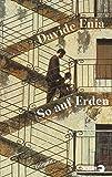 'So auf Erden: Roman' von Davide Enia