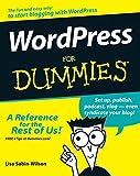 WordPress For Dummies (For Dummies (Computers)) by Lisa Sabin-Wilson (2007-11-12)
