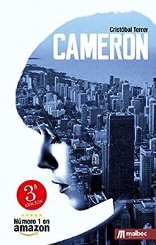Cameron: El nuevo estilo de novela negra española. La mejor novela negra 2018 de [Terrer, Cristóbal]