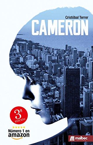 Cameron: El nuevo estilo de novela negra española. La mejor novela ...