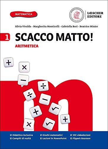Scacco matto! Aritmetica 1-Geometria 1-Formulario-Tavole numeriche-Glossario. Per la Scuola media. Con e-book. Con espansione online