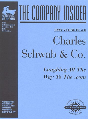 charles-schwab-1999-version-51-the-company-insider