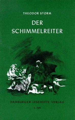 Hamburger Lesehefte. Nr.2. Der Schimmelreiter von Storm. Theodor (2011) Taschenbuch