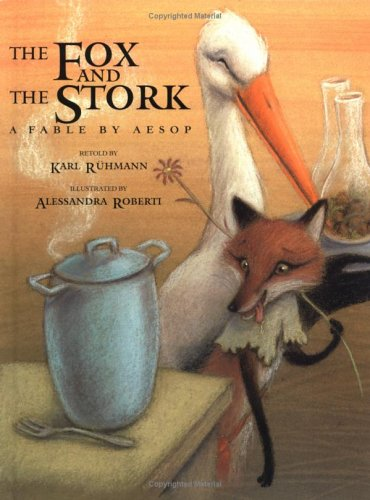 The fox and the stork : a fable by Aesop