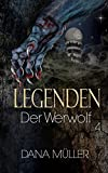 LEGENDEN 4: Der Werwolf