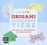 Bastel-Kids – Origami Lieblingstiere: Bastelblock mit über 40 Papieren zum Sofort-Loslegen für Kinder ab 5 Jahren