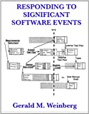 Responding to Significant Software Events (Quality Software Book 4) (English Edition)