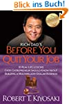 Rich Dad's Before You Quit Your Job:...