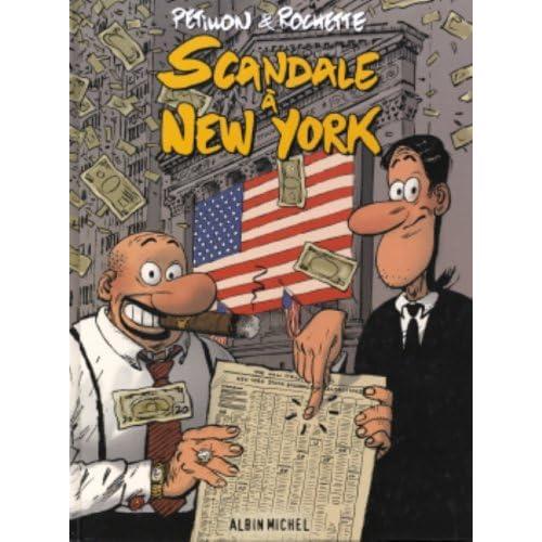 Scandale à New York
