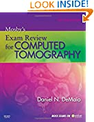 #1: Mosby's Exam Review for Computed Tomography