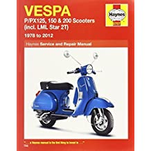 Vespa: P/PX125, 150 & 200 Scooters (incl. LML Star 2T) 1978 to 2012 (Haynes Service & Repair Manual) by Max Haynes (2013-03-25)
