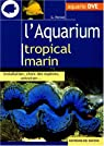 L'aquarium tropical marin par Parisse