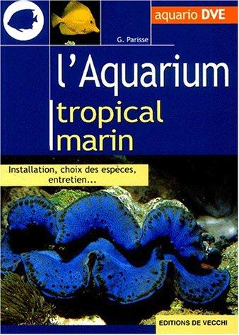 L'aquarium tropical marin