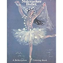 [(The Nutcracker Ballet)] [By (author) Bellerophon Books ] published on (January, 1995)
