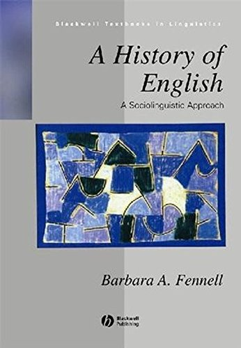 A History of English: A Socioloinguistic Approach