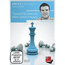 Typical mistakes by 1800-2000 players: Fritztrainer: Interaktives Videoschachtraining