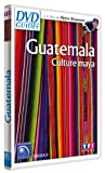 DVD Guides : Guatemala, culture Maya (nouvelle édition)