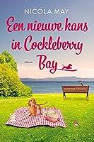 Een nieuwe kans in Cockleberry Bay (Cockleberry Bay Serie Book 3)