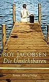 Buchinformationen und Rezensionen zu Die Unsichtbaren von Roy Jacobsen