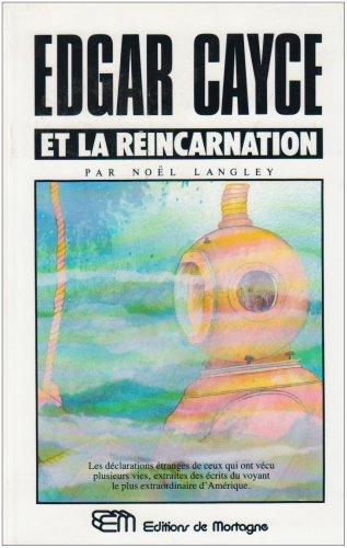 Edgar Cayce et la réincarnation par Noël Langley