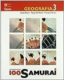 La missione 100 samurai. Geografia. Con materiali per il docente. Per la Scuola media: 3