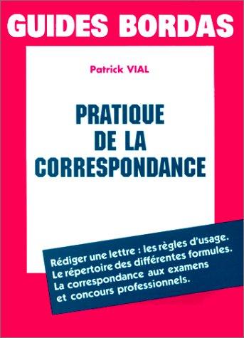 VIAL/PRAT.CORRESPONDANCE (Ancienne Edition)