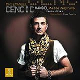 Max Emanuel Cencic/Handel : Mezzo-Soprano Opera Arias