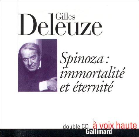 Spinoza : immortalité et éternité (Double CD)